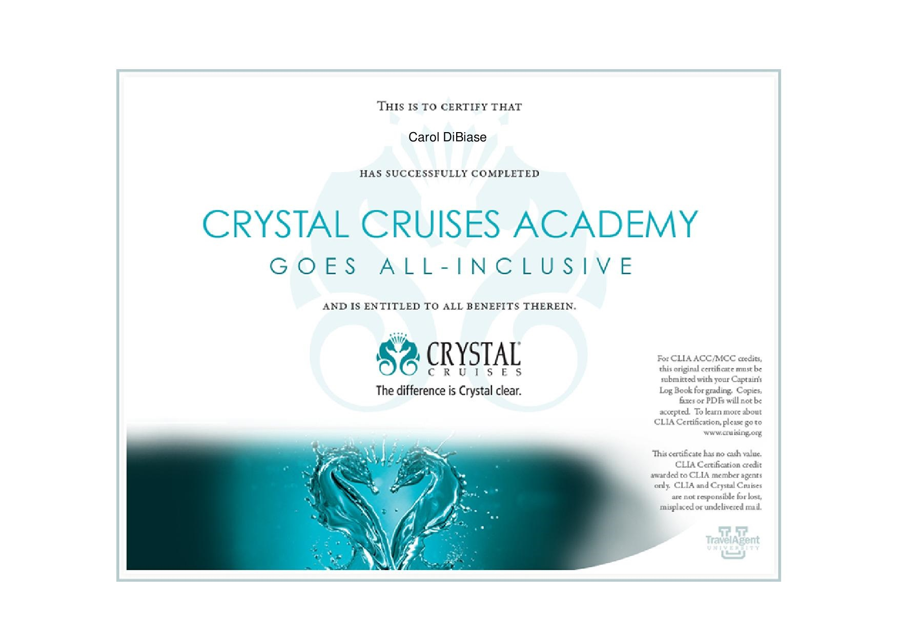 Carol Dibiase Crystal Cruises Certification