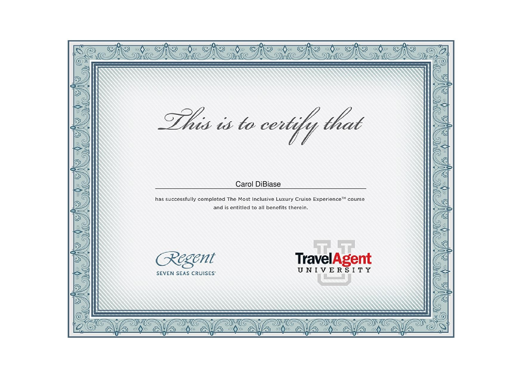 Carol Dibiase Regent Seven Seas Cruises Certifications